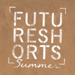FUTURE SHORTS PRESENTS SUMMER SEASON 2014